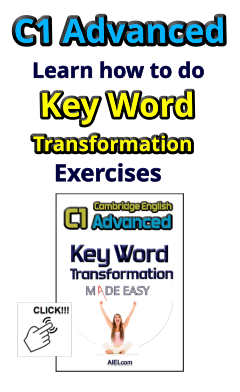 c1 advanced - key word transformation