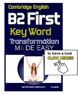B2 first - FCE - Key Word Transformation